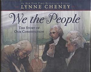 We the People ; The Story of Our Constitution The Story of Our Constitution