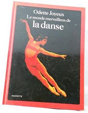 Le Monde Merveilleux De La Danse (The Wonderful World of Dance) French Ed.
