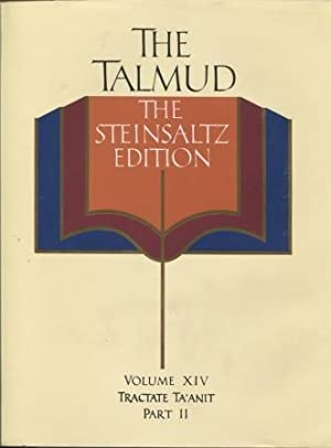 The Talmud : the Steinsaltz Edition. Volume XIV, Tractate Ta'Anit. Part II