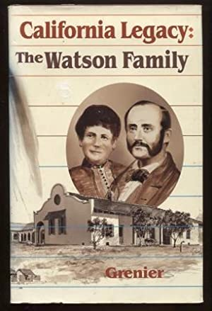 Seller ImageMore imagesCALIFORNIA LEGACY: THE JAMES ALEXANDER WATSON - MARIA DOLORES DOMINGUEZ DE...