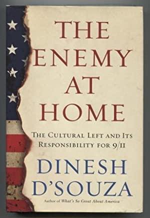 The Enemy at Home : The Cultural Left and Its Responsibility For 9/11