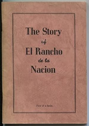 The Story of El Rancho de la Nacion : embracing the towns of National City, Chula Vista and the f...
