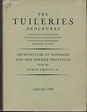Architecture of Denmark and Her Former Provinces. (The Tuileries Brochures, Vol. V., No.1, Januar...