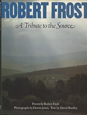 Robert Frost: A Tribute to the Source