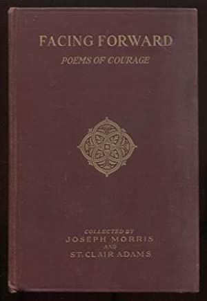 Facing Forward: Poems of Courage
