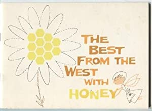 The Best from the West with Honey