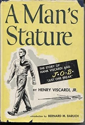 A Man's Stature: Viscardi, Henry Jr.