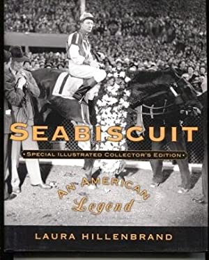 Seabiscuit: an American Legend Special Illustrated Collector's: Hillenbrand, Laura