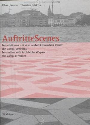 Auftritte Scenes Interaction with Architectural Space, the Campi of Venice