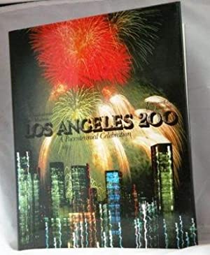Los Angeles 200: a Bicentennial Celebration