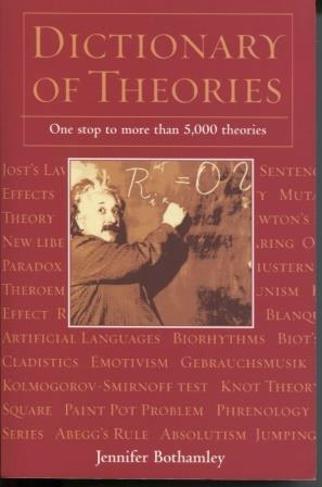 Dictionary of Theories One Stop to more than 5,000 theories