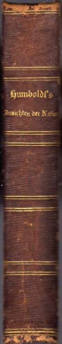 Ansichten Der Natur. Bolfsausgabe Mit Humboldt's Biographic: Humboldt A.V. ,