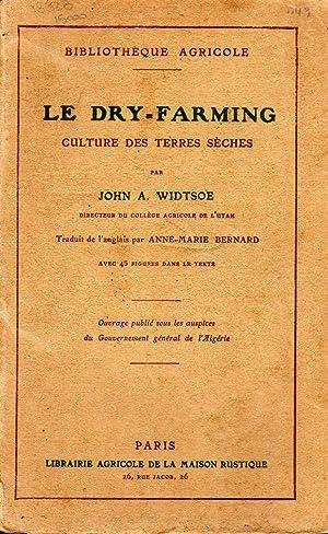 Le dry-farming culture des terres seches. Paris,: Widtsoe J.A.,