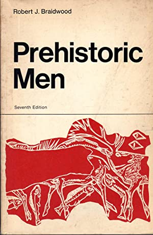 7. Prehistoric Men Seventh Edition. Scott, Foresman And Company  1967.  Soft Cover, 8vo, pp. 181 ...