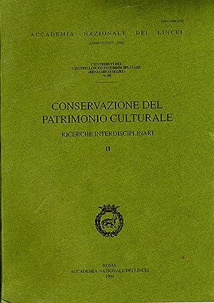 Conservazione del patrimonio culturale. Ricerche interdisciplinari. Roma: AA.VV.,
