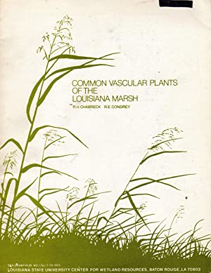 Common vascular plants of the Louisiana marsh.? L.S.U. Center Wetland Res. Baton Rouge, 1979. In ...