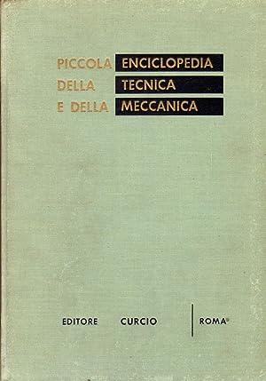 Piccola enciclopedia della tecnica e della meccanica.: Jevola F. &