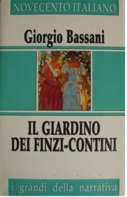 Il Giardino dei Finzi-Contini. Famiglia Cristiana, collana: Bassani G.,