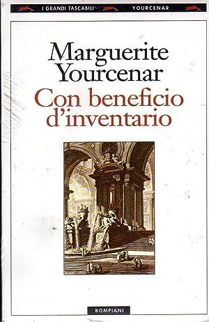 Con beneficio di inventario. Milano, Bompiani. In: Yourcenar M.,