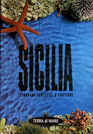 Sicilia - Itinerari turistici e costieri. Regione: AA.VV.,