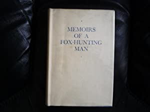 Memoirs of a Fox-Hunting Man