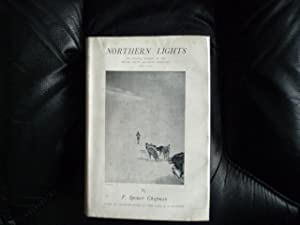 Northern Lights: the Official Account of the British Arctic Air-Route Expedition 1930-1931 (signe...