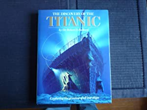 The Discovery of the Titanic (scarce signed copy)
