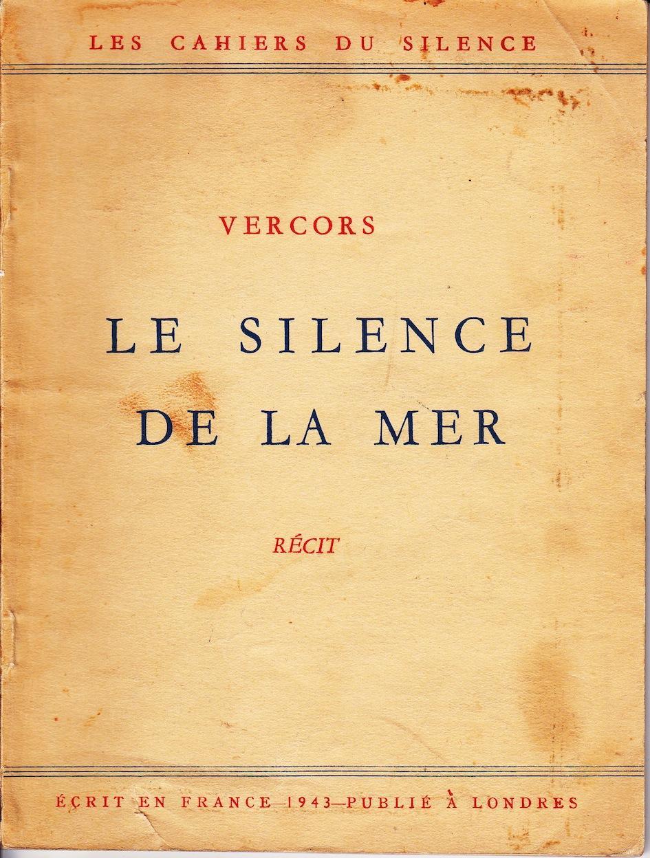 Le Silence de la Mer - Les Cahiers du Silence