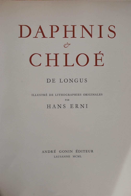 Daphnis et Chloé Longus [Bon] [Couverture rigide] Un des 180 ex. sur Vélin du Marais, signé par l'éditeur et l'artiste. Lithos de Hans Erni. Sous emboîtage.