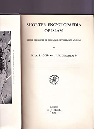 Shorter encyclopaedia of Islam: H.A.R. Gibb and