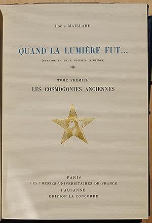 Quand la lumière fut .: Louis Maillard