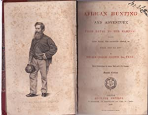 African hunting and adventure. From Natal to the Zambesi