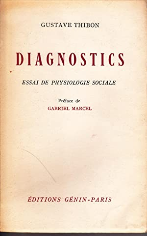 Diagnostics. Essai de physiologie sociale