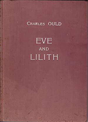 Eve and Lilith. A Poem by Charles Ould