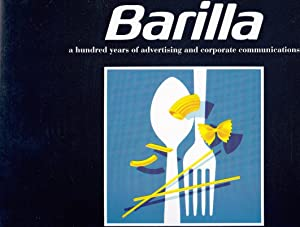 Barilla, a hundred years of advertising and corporate communications