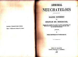 Armorial neuchâtelois. Galerie historique du Château de: F. Bovet)
