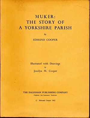 Muker: The story of a Yorkshire Parish