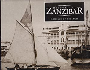 Historical Zanzibar. Romance of the ages.