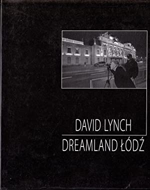 David Lynch - Dreamland Lodz