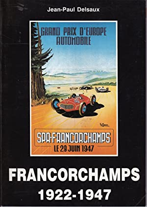 Francorchamps 1922-1947
