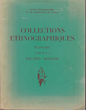 Collections ethnographiques. Album n°1 Touareg Ahaggar.