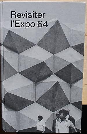 Revisiter l'Expo 64. Acteurs, discours, controverses.: S. l. direction