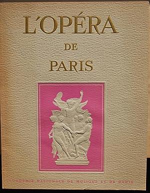 L'Opéra de Paris. Organe officiel des théâtres: e. a. G.