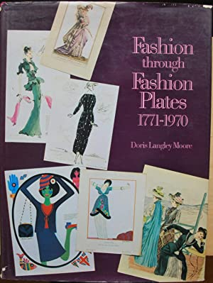 Fashion through fashion plates 1771-1970: Doris Langley Moore