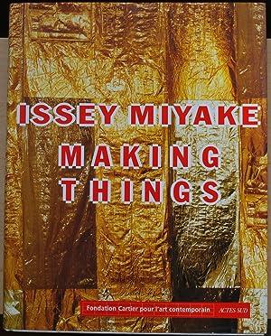 Issey Miyake - Making things: K. Sato, R.