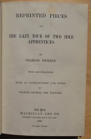 Reprinted pieces and The lazy tour of: Charles Dickens
