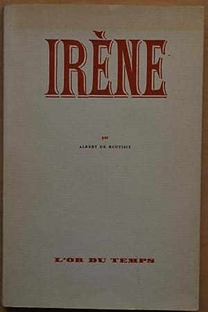 Irène: Albert de Routisie