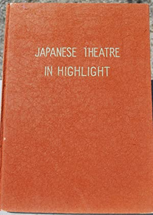 Japanese theatre in highlight. A pictorial commentary.