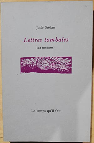Lettres tombales (ad familiares)