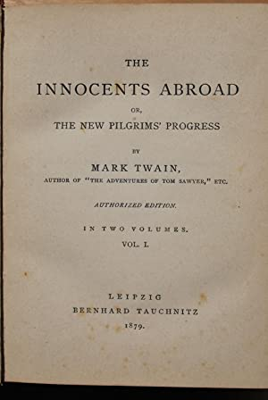 The innocents abroad or, The new Pilgrims': Mark Twain